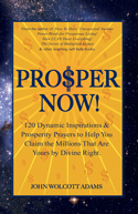 Prosper Now By Rev John W. Adams