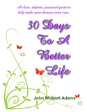 Thirty Days to a Better Life by Rev. John Adams