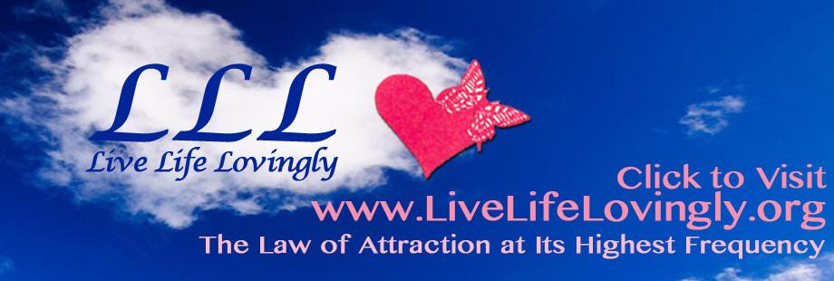 Live Life Lovingly